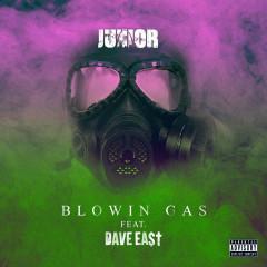Blowin Gas (Single) - Junior