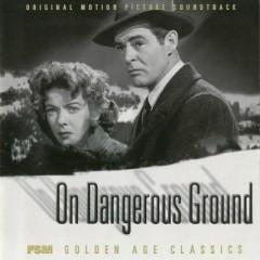On Dangerous Ground OST (Pt.2)