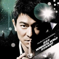 Wonderful World Concert 2007 (Disc 3) - Lưu Đức Hoa