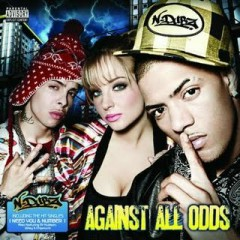 Against All Odds - N-Dubz