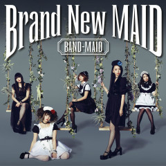 Brand New MAID  - BAND-MAID