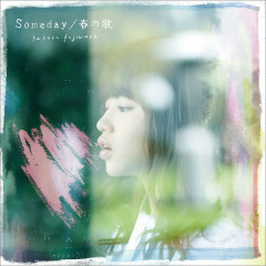 Someday / Haru no Uta