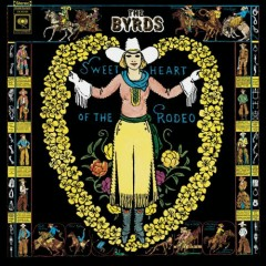 Sweetheart Of The Rodeo (CD1)