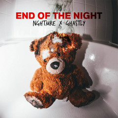 End Of The Night (Single) - NGHTMRE, Ghastly