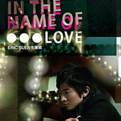 IN THE NAME OF LOVE - Tôn Diệu Uy