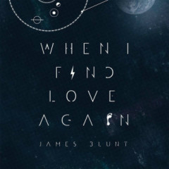 When I Find Love Again - EP - James Blunt