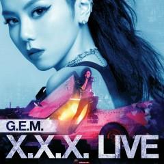 G.E.M.X.X.X.Live CD2 - Đặng Tử Kỳ