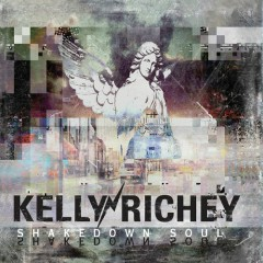 Shakedown Soul - Kelly Richey