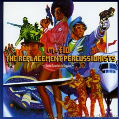 The Replacement Percussionists ~Rocket Scientists In Disguise~