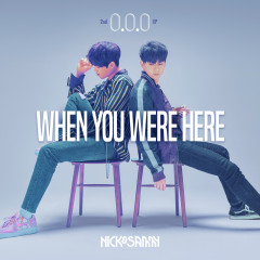 When You Were Here (EP) - Nick & Sammy