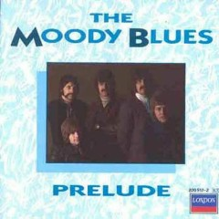 Prelude Moody Blues