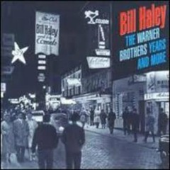 Warner Brothers Years & More (CD15) - Bill Haley