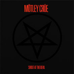 Shout At The Devil (Remastered Edition) - Motley Crue