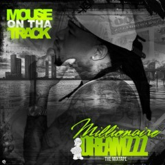 Millionaire Dreamzzz (CD2) - Mouse On Tha Track
