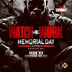 Watch Me Work Memorial Weekend 2k13 Edition (CD1)