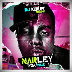 NARLEY (CD2) - Tyga,Wale