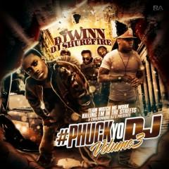 #Phuck Yo DJ 3 (CD1)