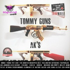 Tommy Guns & AK's (CD1)