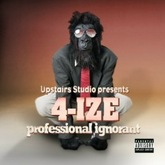 Professional Ignorant (CD2) - 4ize