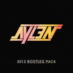 2013 Bootleg Pack - Aylen