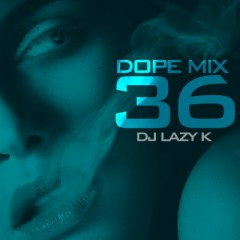 Dope Mix 36 (CD1)