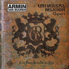 Universal Religion 2008 Live From Armada At Ibiza