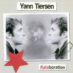 Kalaboration CD1 - Yann Tiersen