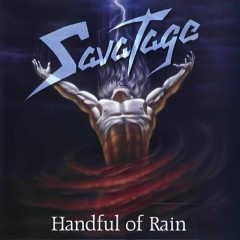 Handful Of Rain - Savatage