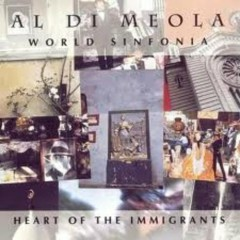 World Sinfonia II - Heart Of The Immigrants - Al Di Meola