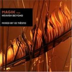 Magik 5 - Heaven Beyond - Tiesto