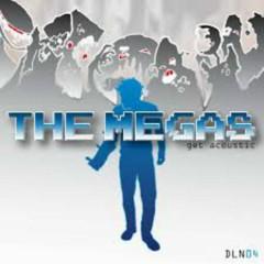 Get Acoustic - The Megas