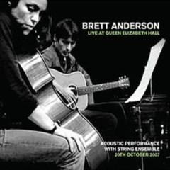 Live At Queen Elizabeth Hall (CD1) - Brett Anderson