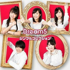 Dream5 - 5th Anniversary - Single Collection