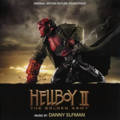 Hellboy II: The Golden Army OST. Part2
