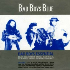 Bad Boys Essential (CD3) - Bad Boys Blue