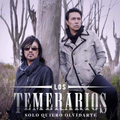 Solo Quiero Olvidarte (Single) - Los Temerarios