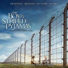 The Boy In The Striped Pyjamas OST - James Horner
