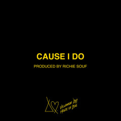 Cause I Do (Single) - Villa
