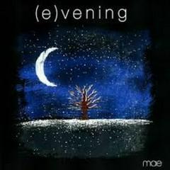 Evening - Mae