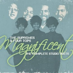 Magnificent (The Complete Studio Duet) (CD3)  - The Supremes,Four Tops