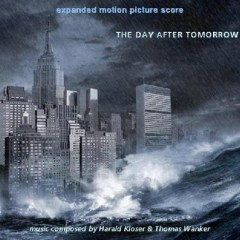 The Day After Tomorrow OST [Part 1] - Harald Kloser,Thomas Wander