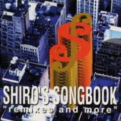 Shiro's Songbook Remixes and More
