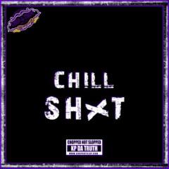 Chill Shxt (CD2)