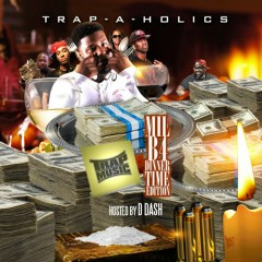 Trap Music: Mill B4 Dinner Time Edition (CD1)