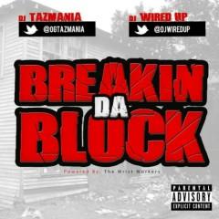 Breakin Da Block (CD1)