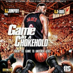 Game In A Chokehold (CD1)