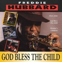 God Bless The Child - Freddie Hubbard
