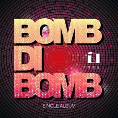 BOMB DI BOMB (Single)