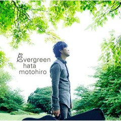 evergreen (CD1) - Motohiro Hata