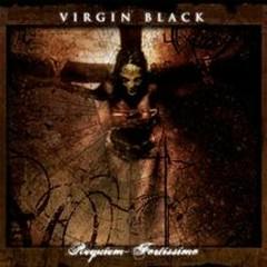Requiem: Fortissimo - Virgin Black
